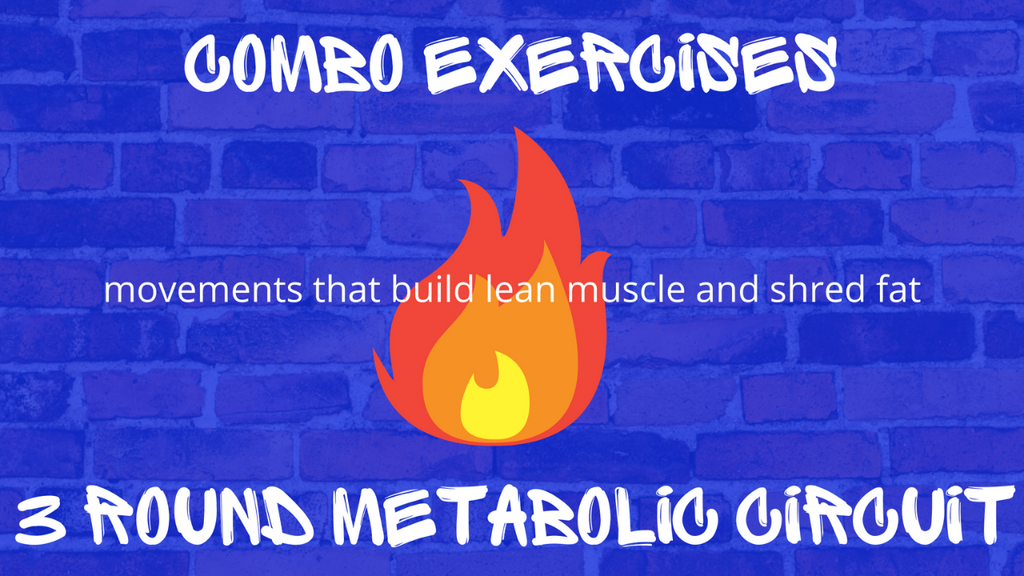 3 Round Metabolic Workout with Combo Exercises Spiked Nutrition
