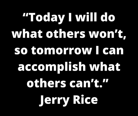 Jerry Rice motivational quote