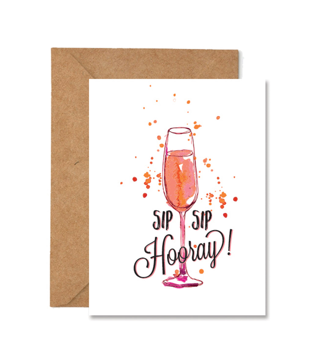 Sip Sip Horray Greeting Card
