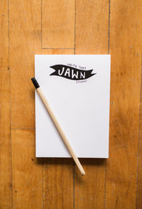 "Alisa Wismer ""Write That Jawn Down"" Blank Notepad Stationery"