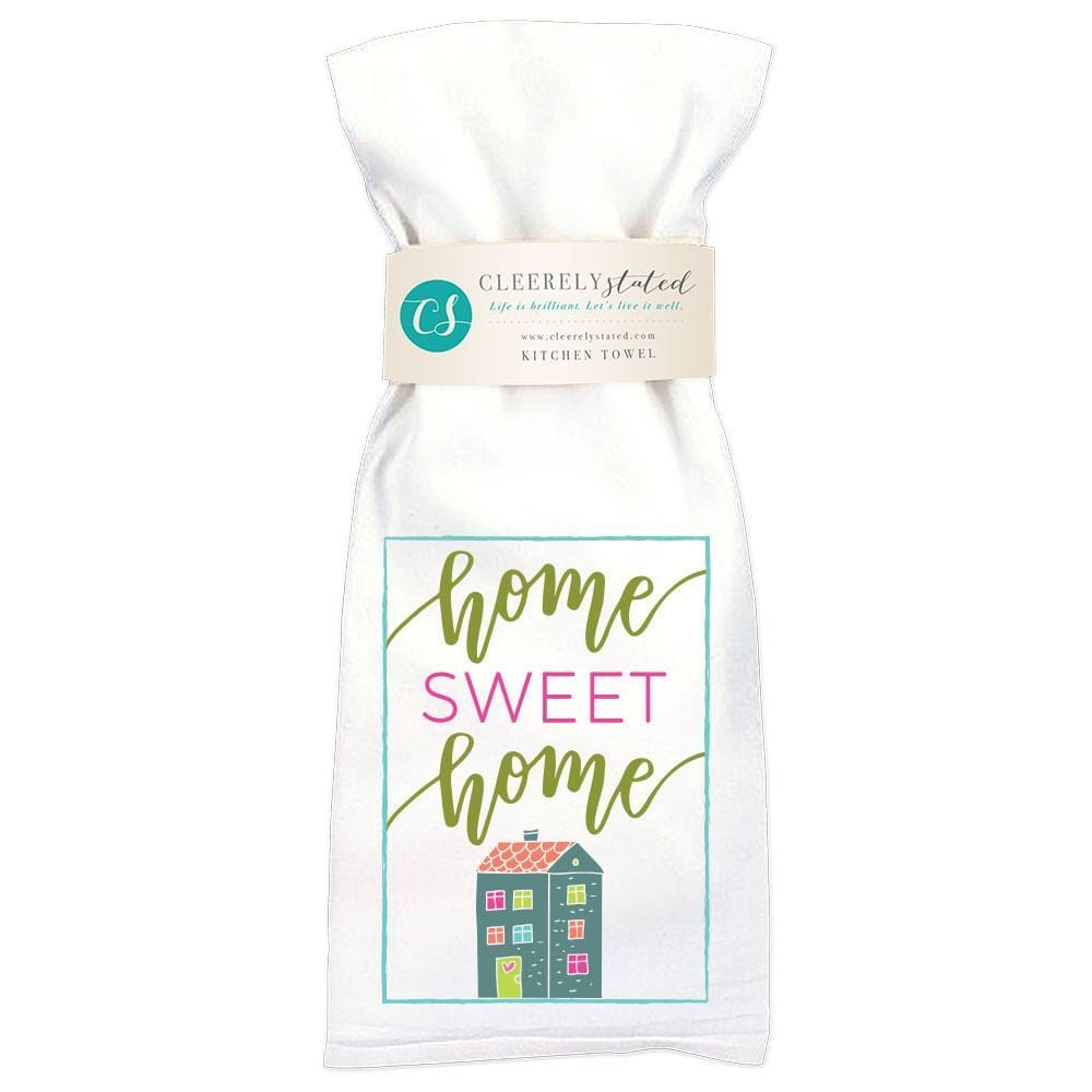 Cleerely Stated Home Sweet Home Kitchen Towel at It's So Wright