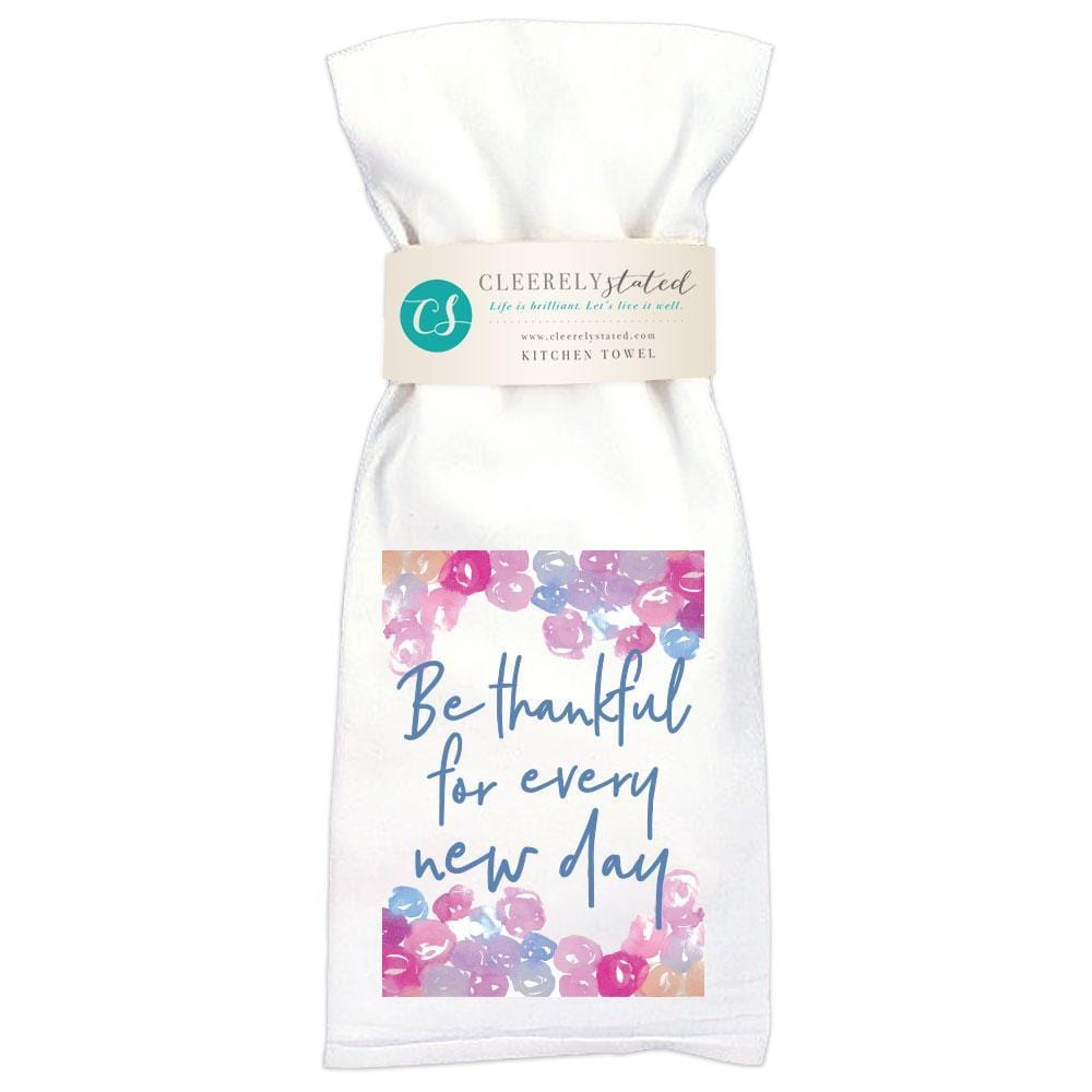 Cleerely Stated Thankful New Day Kitchen Towel at It's So Wright