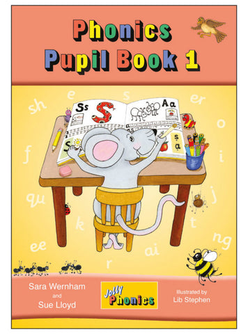 Jolly Phonics Pupil Book 1