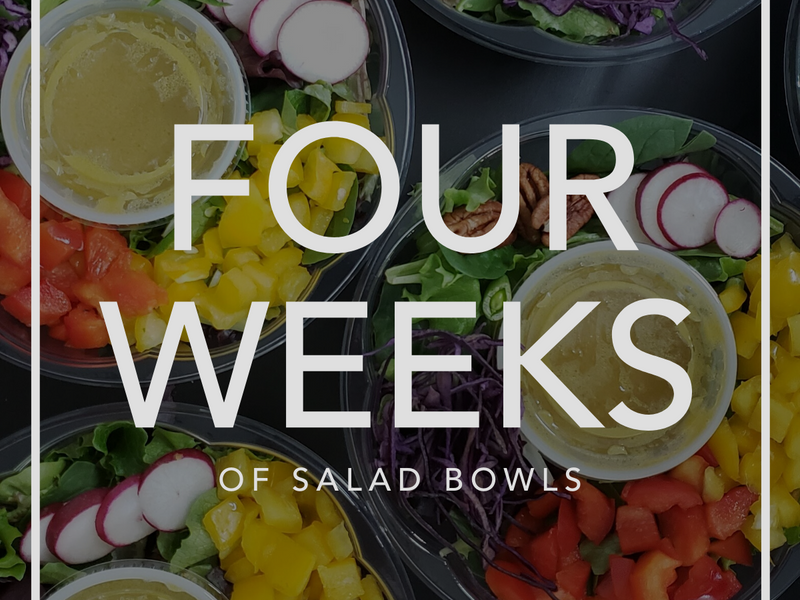 Four Weeks of Salad Bowls