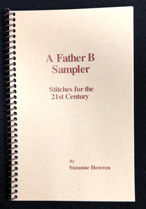 A Father B Sampler, Stitches for the 21st Century