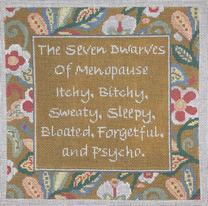 The Seven Dwarves of Menopause...