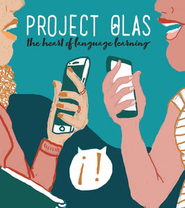 PROJECT OLAS: The heart of language learning