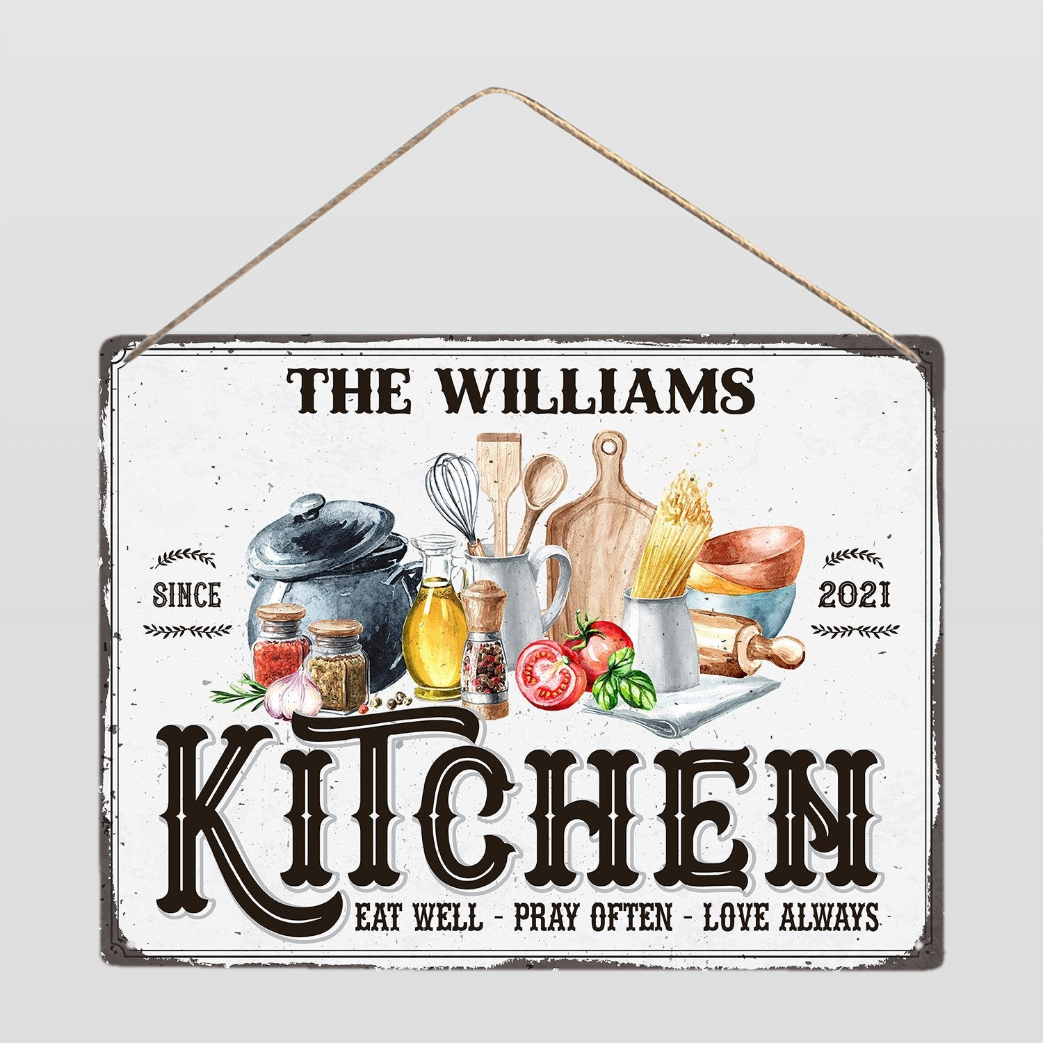 """Custom Metal Kitchen Sign Personalized With Family Name With The Quote """"Eat Well Pray Often Love Always"""""""