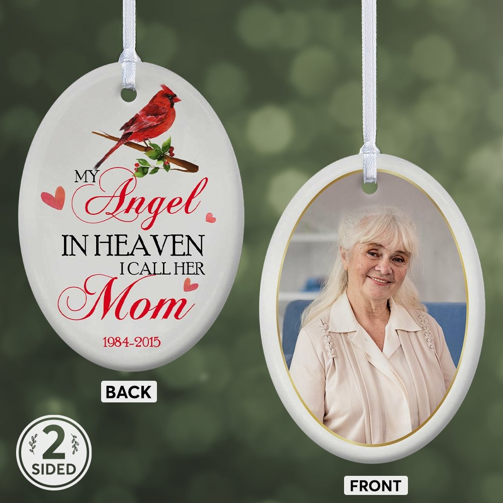 My Angel In Heaven I Call Her Mom Memorial Cardinal Decorative Christmas Oval Ornament 2 Sided