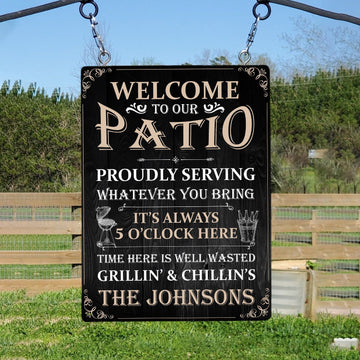 Welcome To Our Patio, Custom Metal Sign