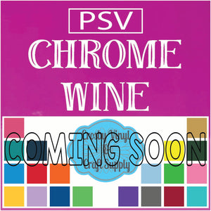 Permanent PS Sign Vinyl-Chrome Wine