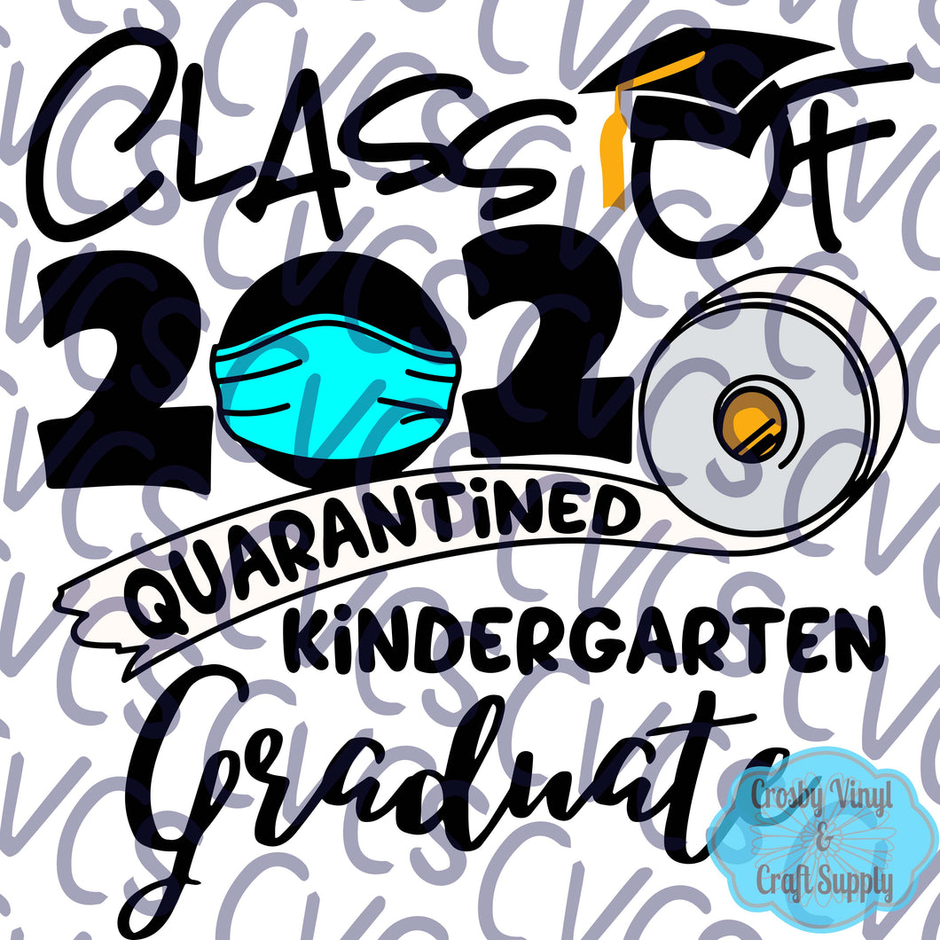 Class of 2020 Quarantined Kindergarten