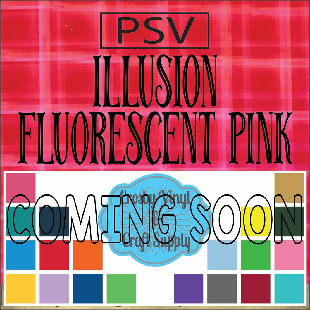 Permanent PS Sign Vinyl-Illusion Fluorescent Pink