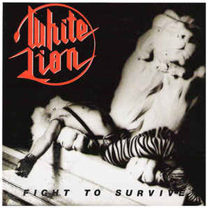 WHITE LION - Fight To Survive CD (1984)
