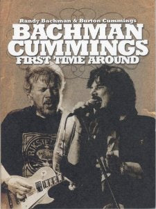 BACHMAN-CUMMINGS First Time Around DVD (2008)