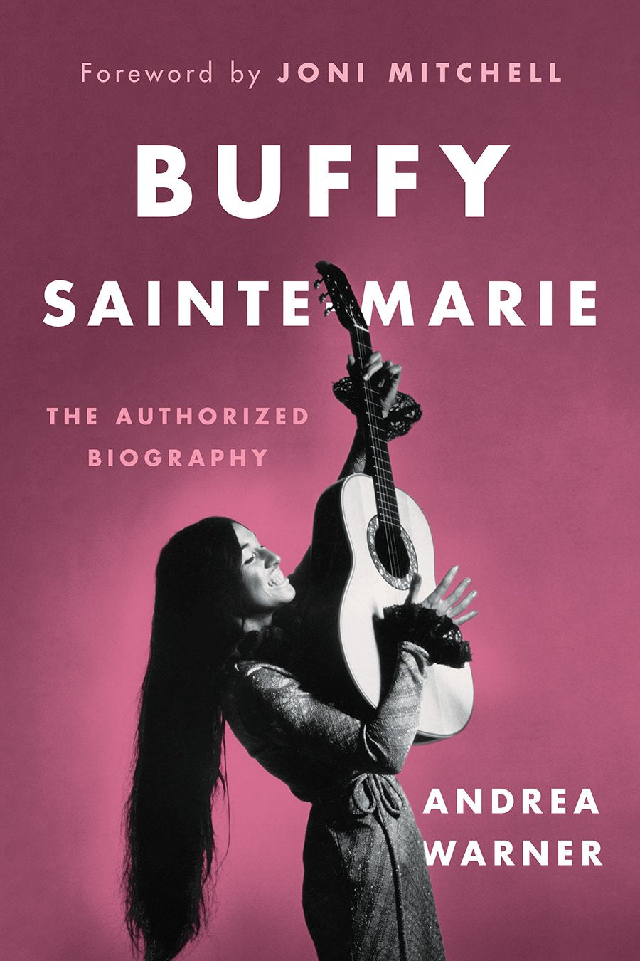 Buffy Sainte-Marie - The Authorized Biography (2018) (Hard Cover) SIGNED