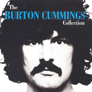 The Burton Cummings Collection CD (1994)