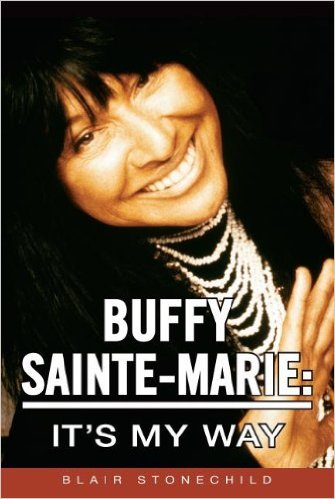 Buffy Sainte-Marie - It's My Way BOOK (2012) (Soft Cover) SIGNED