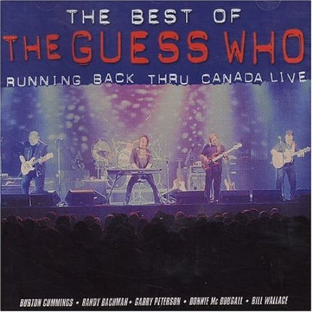 THE GUESS WHO Running Back Through Canada (Best Of) CD (2004)