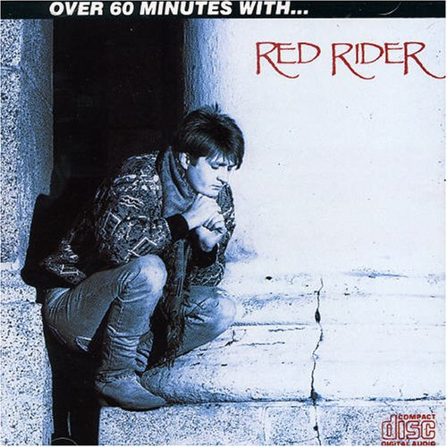 RED RIDER - Over 60 Minutes CD (1987)