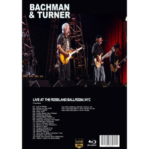 BACHMAN & TURNER Live At The Roseland Ballroom, NYC DVD (2010)