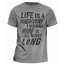 Load image into Gallery viewer, Life Is A Highway Lyric T