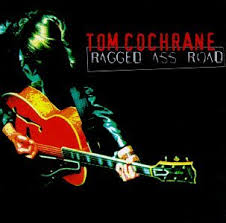 TOM COCHRANE - Ragged Ass Road CD (1995)