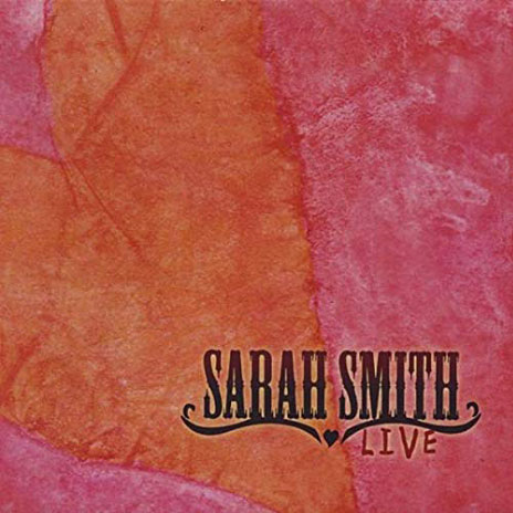 Sarah Smith Live CD (2009) SIGNED