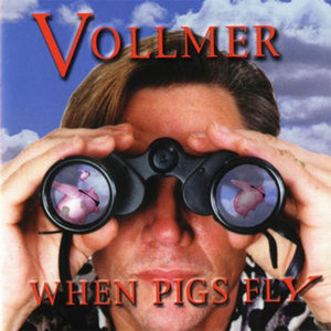 BRIAN VOLLMER When Pigs Fly CD (1999) SIGNED