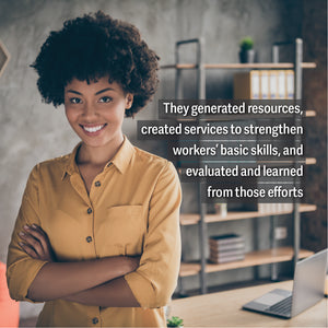 Hidden Treasures:  Two Decades of Workplace Basic Skills Efforts in the United States