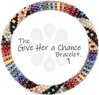 Give Her a Chance Bracelet #1