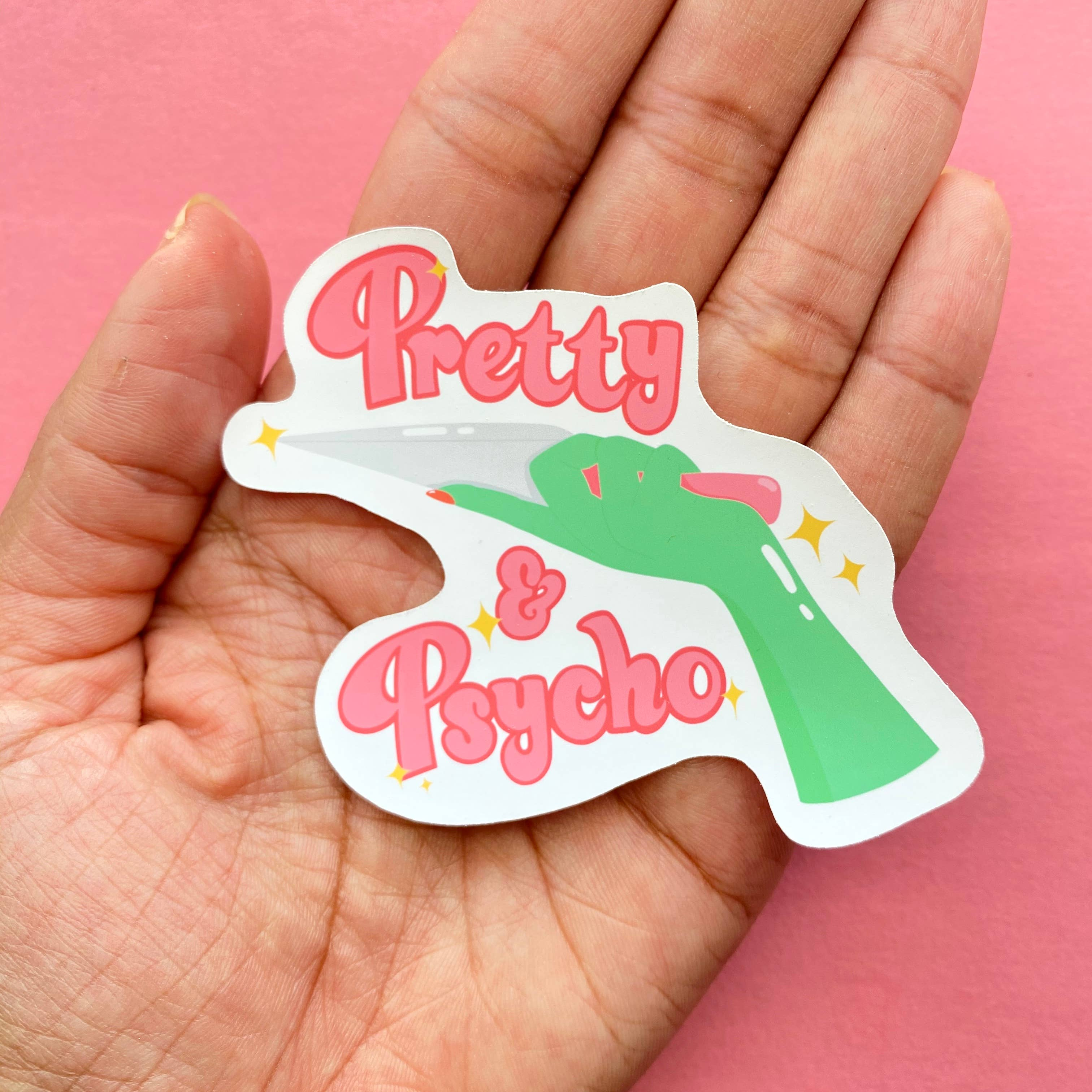 Pretty & Psycho Sticker