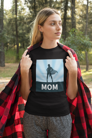Super Hero - Mom Tshirt