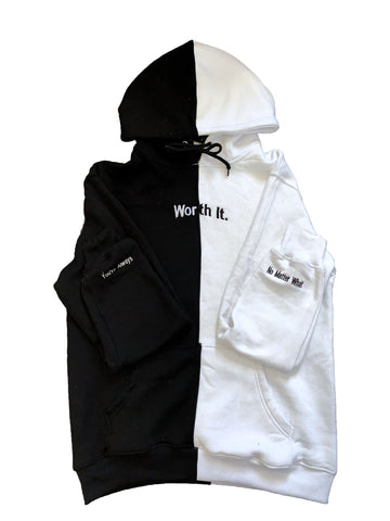Half and Half Worth It Hoodie