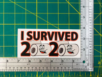 I Survived 2020 Decal