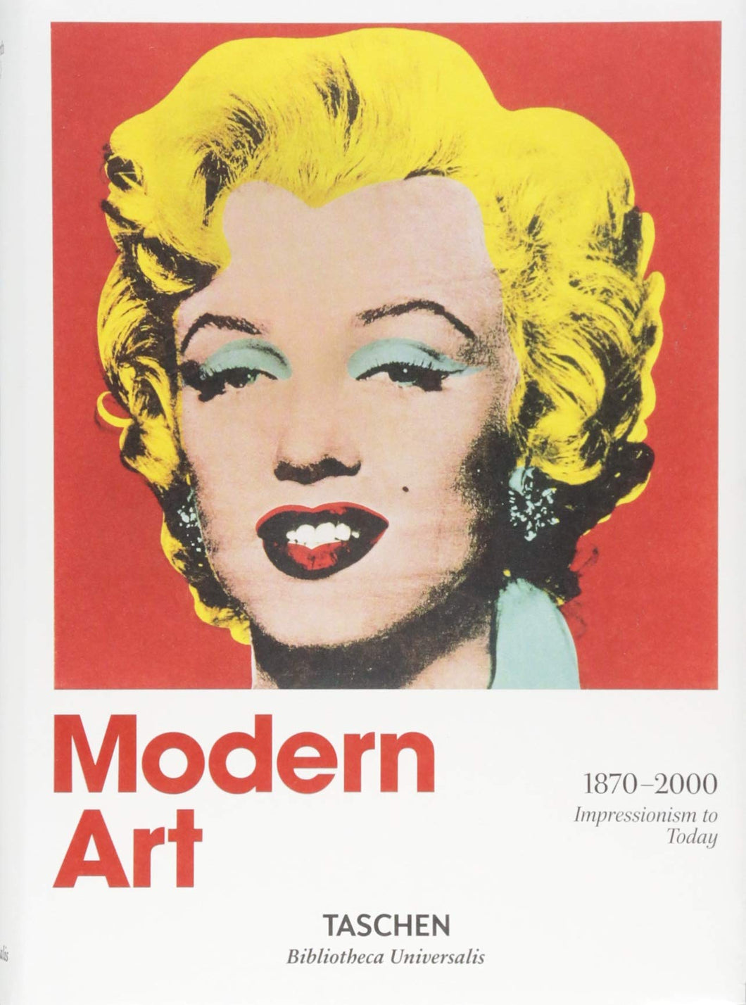 TASCHEN- BOOKS: Modern Art. A History from Impressionism to Today