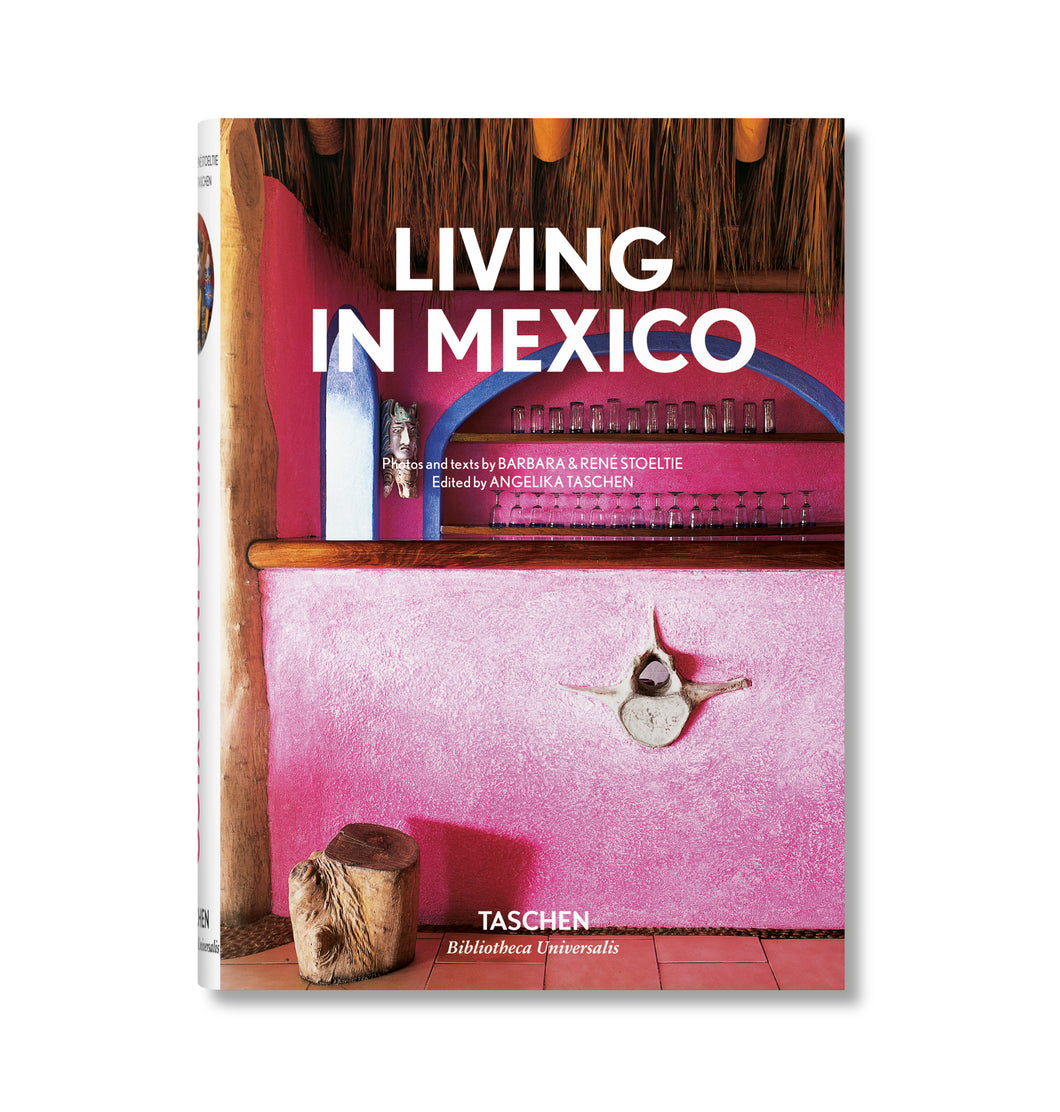 TASCHEN- BOOKS: Living in Mexico
