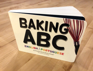 Bilingual Portuguese Children's Book Baking ABC