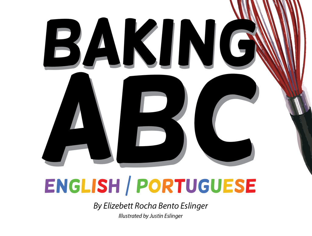 Bilingual Portuguese Children's Book Baking ABC Front Cover