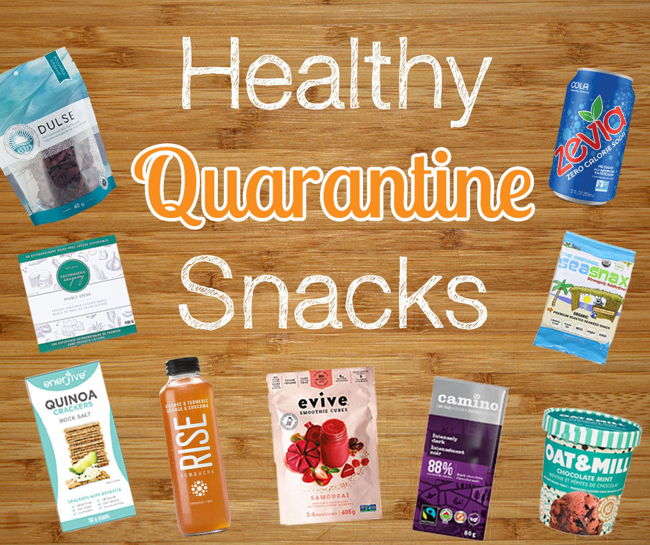 Healthy Quarantine Snacks