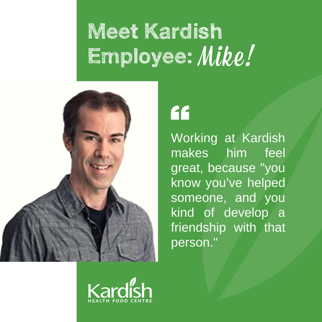 Keeping up with Kardish: Meet Mike