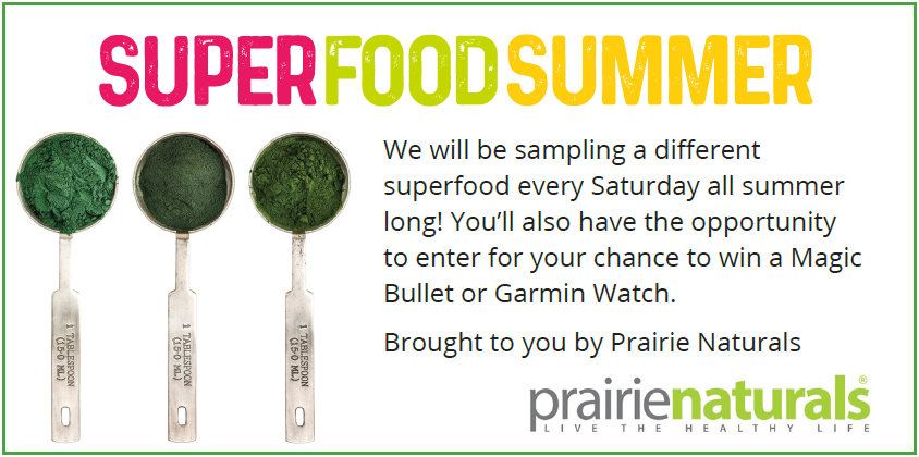 SuperFood Summer with Prairie Naturals