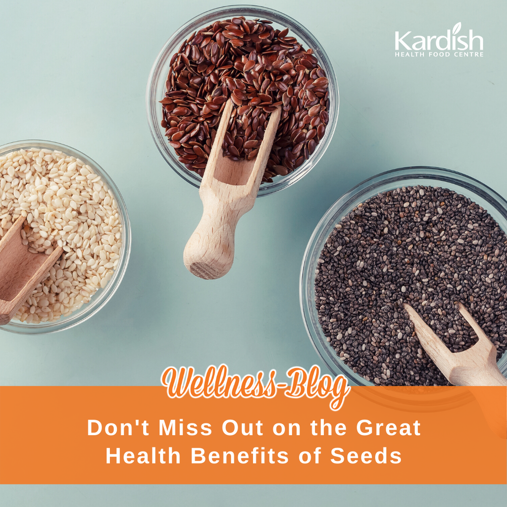 Don't miss out on the great benefits of seeds