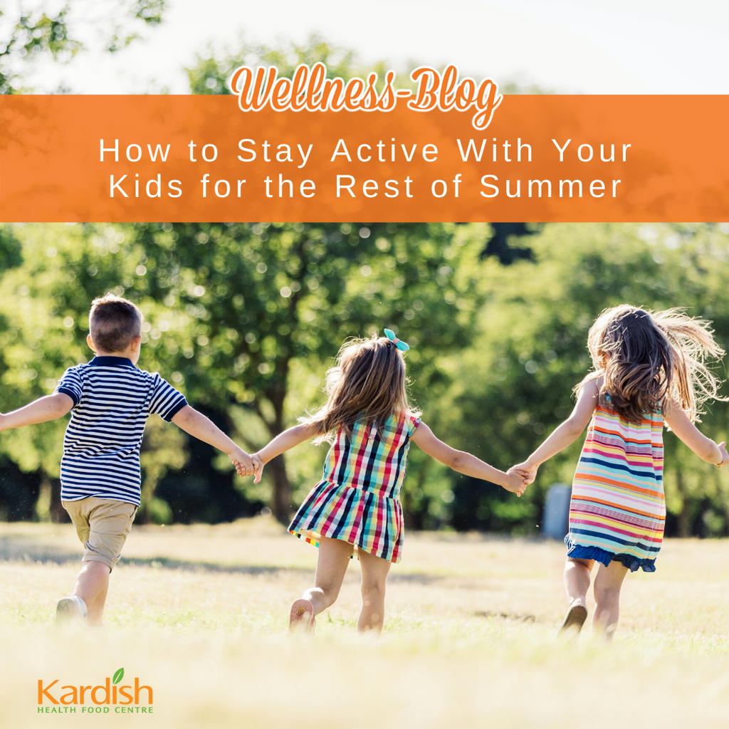 How to stay active with your kids for the rest of Summer