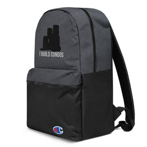 I Build Condos Embroidered Champion Backpack