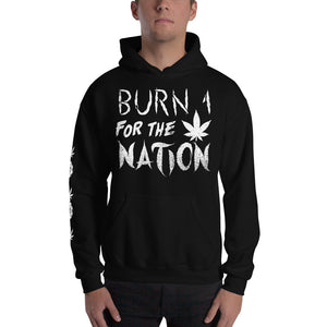 Burn 1 For The Nation Hoodie