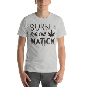 Burn 1 For The Nation T-Shirt