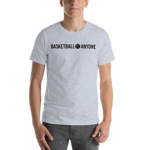 Basketball Anyone T-Shirt