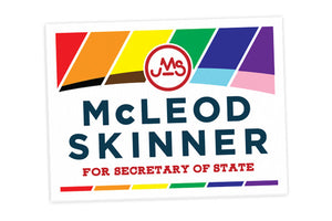 *Special Edition* JMS PRIDE Campaign Yard Sign