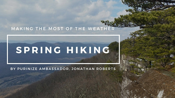 Making the Most of Spring Hiking Weather